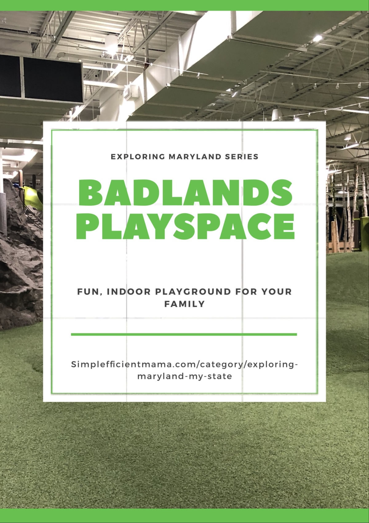 Badlands Playspace – Exploring Maryland