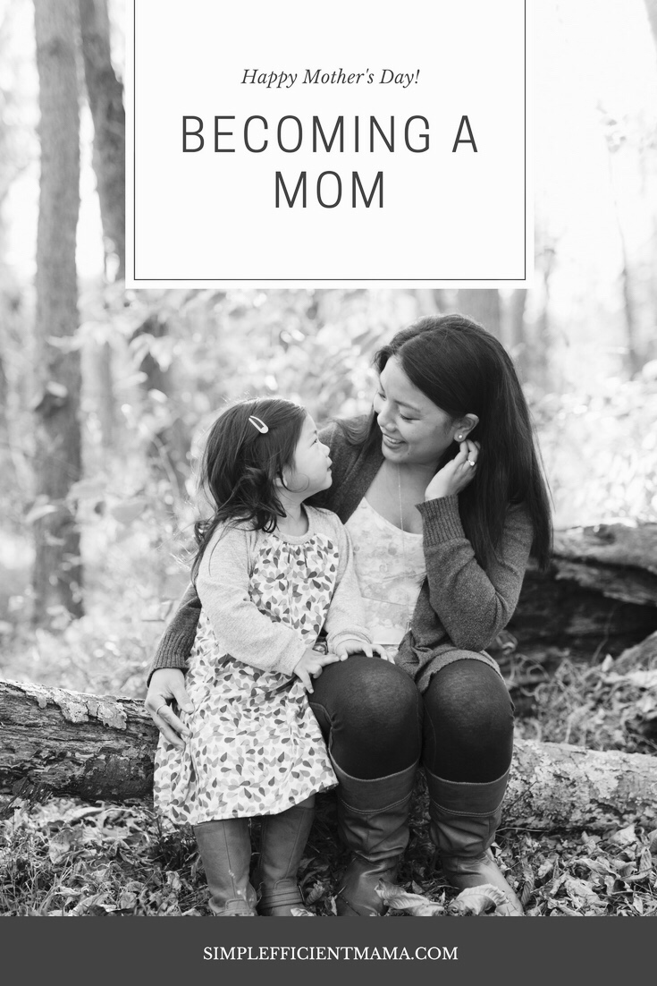 Becoming A Mom (Part 1)